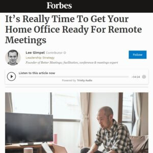 Read more about the article It's Really Time To Get Your Home Office Ready For Remote Meetings
